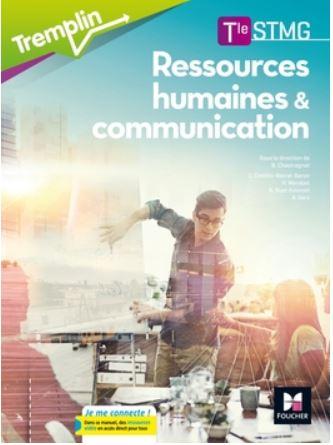 Livre numérique : RESSOURCES HUMAINES ET COMMUNICATION Tle STMG  2017 FOUCHER + Corrigé
